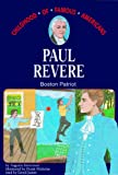 Paul Revere: Boston Patriot, Library Edition