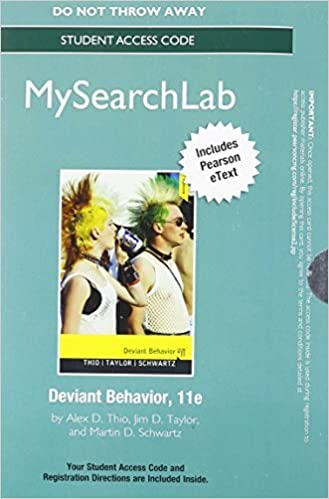 MySearchLab with Pearson eText -- Standalone Access Card -- for Deviant Behavior (11th Edition) 11th edition by Thio, Alex D, Taylor, Jim D, Schwartz, Martin D (2012)
