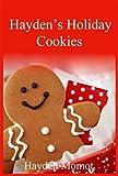 Hayden's Holiday Cookies