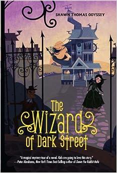 The Wizard of Dark Street