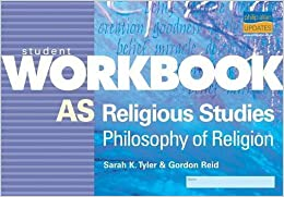 AS Religious Studies: Philosophy of Religion Student Workbook (Student Workbooks) by Sarah Tyler (2004-04-30)