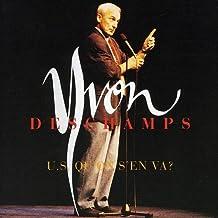 U.S. Qu'On S'En Va by Yvon Deschamps (2006-09-21)
