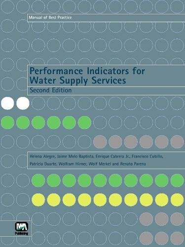 Performance Indicators for Water Supply Services (Manual of Best Practice)