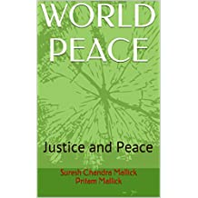 WORLD PEACE: Justice and Peace