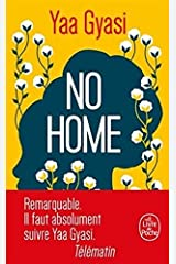 No Home [ Homegoing ] (French Edition) Paperback