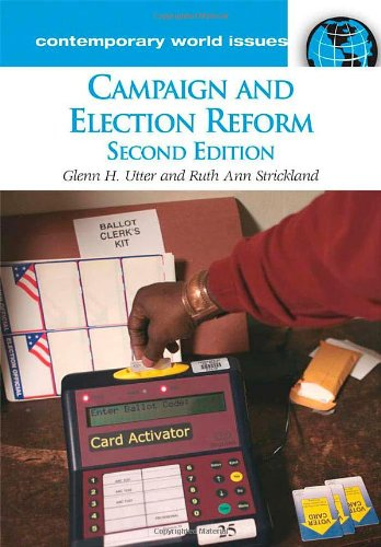 Campaign and Election Reform: A Reference Handbook, 2nd Edition (Contemporary World Issues)