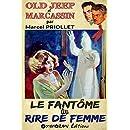 Le fantôme au rire de femme (Old Jeep et Marcassin) (French Edition)