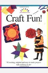 Craft Fun! (ART AND ACTIVITIES FOR KIDS) Paperback