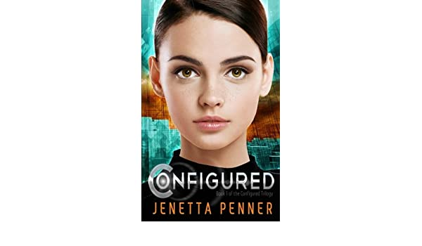 Configured: Volume 1 (The Configured Triology): Amazon.es: Jenetta Penner: Libros en idiomas extranjeros