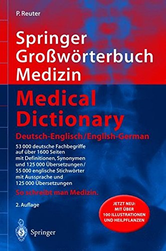 Springer Großwörterbuch Medizin - Medical Dictionary Deutsch-Englisch / English-German (Springer-Wörterbuch)