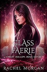 Glass Faerie (Creepy Hollow Book 7)