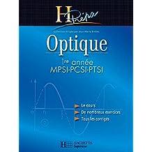 Optique 1re année MPSI-PCSI-PTSI - édition 2003 (H Prépa Physique) (French Edition)