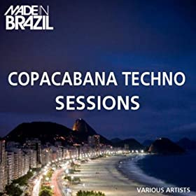 Amazon.com: Copacabana Techno Sessions: Various artists: MP3 Downloads