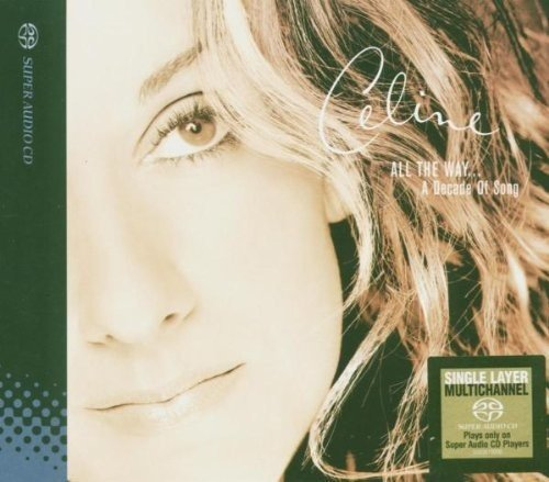 SACD : Celine Dion - All The Way: A Decade Of Song (Single Layer) (Hong Kong - Import)