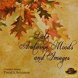 David Bernstein S. Late Autumn Moods & Images Symphonic Music