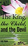 The King, the Child, and the Devil, Loc Pham, 1449011497