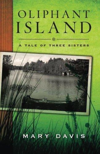 Oliphant Island: A Tale of Three Sisters Text fb2 ebook