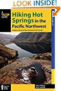 #5: Hiking Hot Springs in the Pacific Northwest: A Guide to the Area's Best Backcountry Hot Springs (Regional Hiking Series)