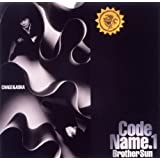 CODE NAME. 1 Brother Sun【初回生産限定】(紙ジャケット仕様)
