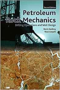 Petroleum Rock Mechanics: Drilling Operations and Well