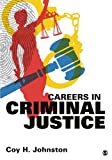 Careers in Criminal Justice 1st Edition