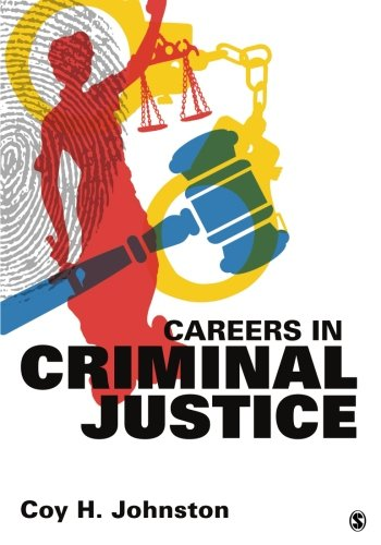 careers in criminal justice Careers in criminal justice: corrections the criminal justice system is composed of the agencies of police, courts, and corrections the corrections system, representing the community's response to suspected and convicted juvenile and adult offenders, is a significant component of criminal justice.