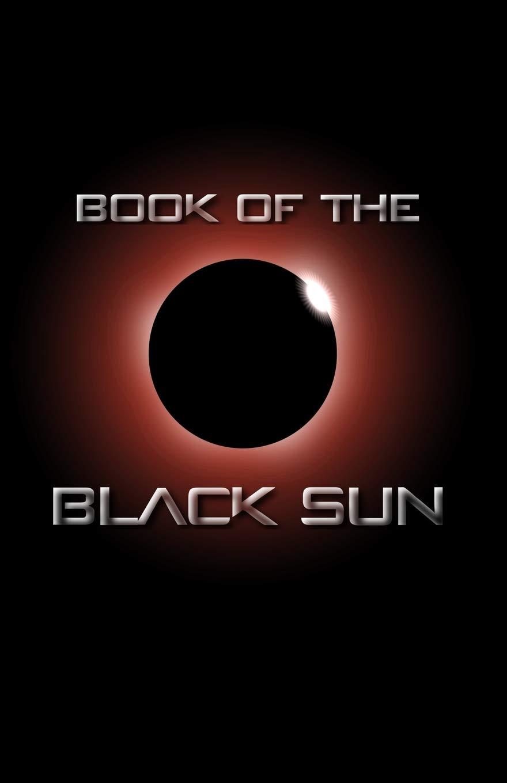 Amazon.com: Book of the Black Sun (Multiversal Metaphysics ...