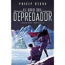 El oro del depredador (Serie Máquinas mortales 2) (Spanish Edition)