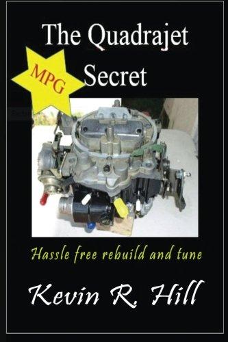 The Quadrajet MPG Secret ()