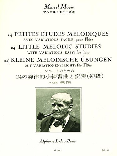 Marcel Moyse : 24 Petites Etudes Melodiques avec Variations (24 Little Melodic Studies with Variations) for - Le Petit Four