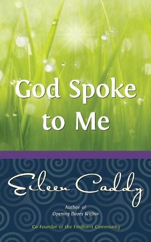 God Spoke to Me