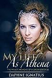 My Life as Athena: Secrets of a Greek Goddess