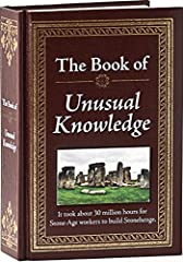 The Book of Unusual Knowledge is a mammoth 704-page padded hardcover book crammed with a cornucopia of information some useful, others not so much but all of it completely captivating. It's perfect for anyone with a curious mind and a ...