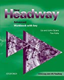 New Headway: Advanced: Workbook (with Key): Workbook (with Key) Advanced level