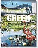 1: Green Architecture Now! / Grune Architektur / L'architecture Verte