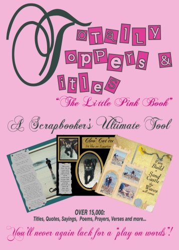 Totally Toppers and Titles: The Little Pink Book