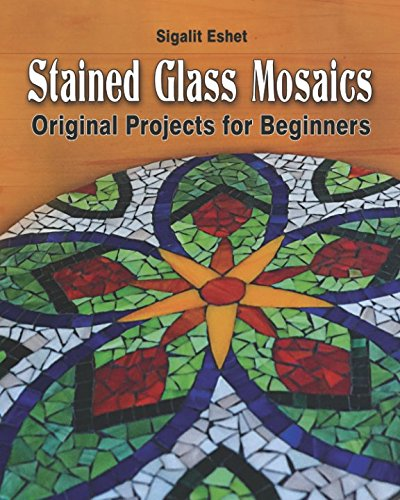 Stained Glass Mosaics: Original Projects for Beginners (Art and crafts) -