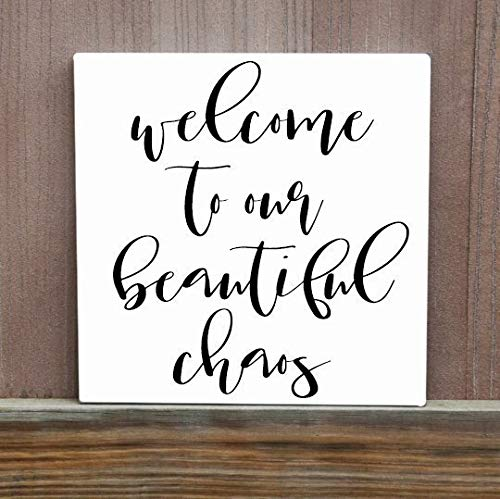 Burkewrusk Welcome to Our Beautiful Chaos Quote Quote On Wood Entryway Sign Welcome Sign Housewarming Gift Family Sign Door Sign