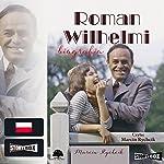 Roman Wilhelmi | Marcin Rychcik