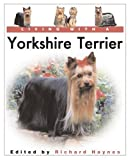 img - for Living With a Yorkshire Terrier (Living With a Pet Series) book / textbook / text book