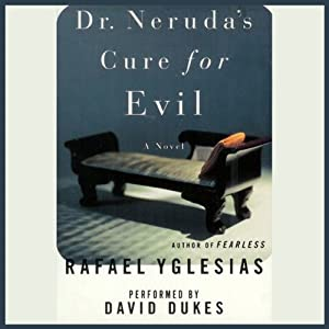 Dr. Neruda's Cure for Evil Audiobook