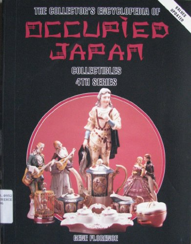 Collector's Encyclopedia of Occupied Japan Collectibles
