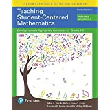 Teaching Student-Centered Mathematics: Developmentally Appropriate Instruction for Grades 3-5 (Volume II), with Enhanced Pearson eText - Access Card ... Student-Centered Mathematics Series)