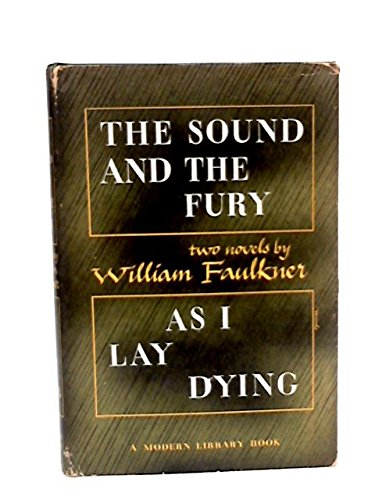 THE SOUND AND THE FURY; AS I LAY DYING TWO NOVELS BY WILLIAM FAULKNER S. Morgenstern's Classic Tale of True Love and High Adventure. the
