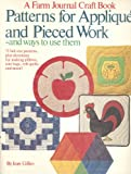 Patterns for Applique and Pieced Work and Ways to Use Them, Jean Gillies, 0385181353