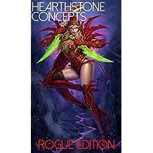 Hearthstone: Concepts of Hearthstone & Bonus Rogue Guide: Rogue Edition