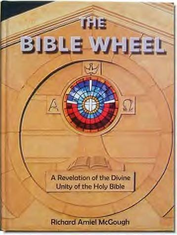 The Bible Wheel: A Revelation of the Divine Unity of the Holy Bible pdf epub
