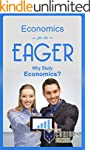 Economics for the Eager: Why Study Ec...
