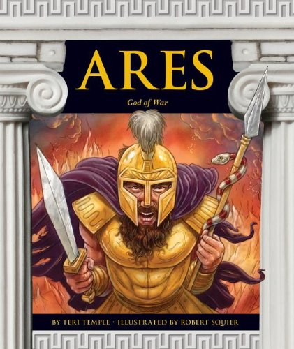 Ares: God of War (Greek Mythology (Child's World)) pdf epub