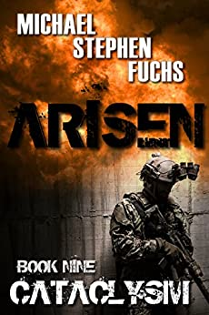 ARISEN, Book Nine - Cataclysm by [Fuchs, Michael Stephen]